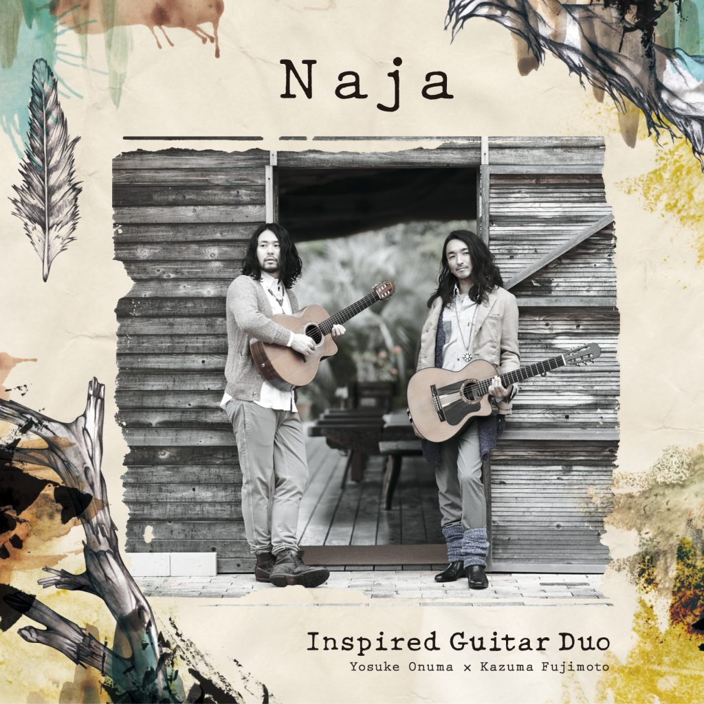 Inspired Guitar Duo『Naja』