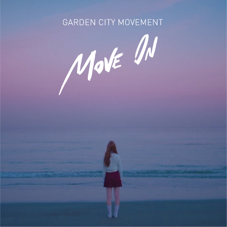 Garden City Movement『Move On』
