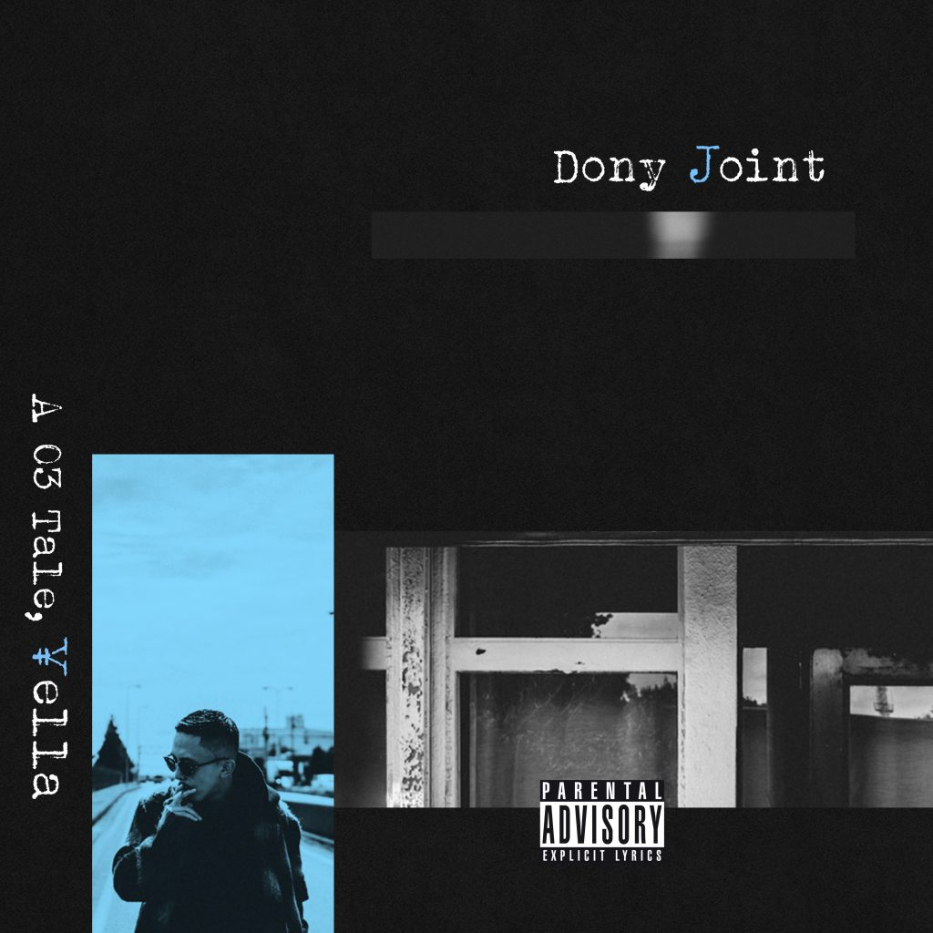 DONY JOINT『A 03 Tale, ¥ella』