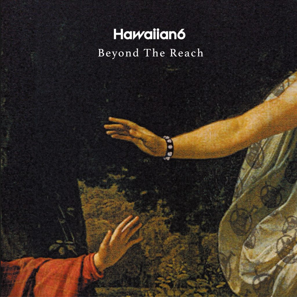 HAWAIIAN6『Beyond The Reach (CD)』