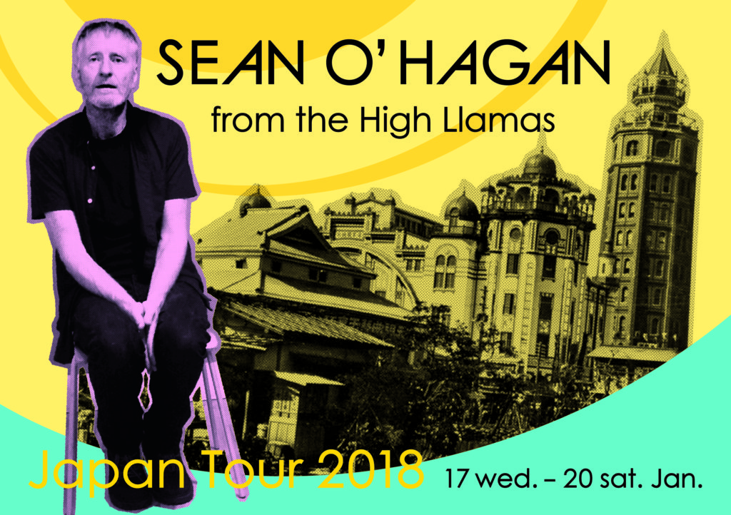 SEAN O'HAGAN from The High Llamas Japan Tour 2018