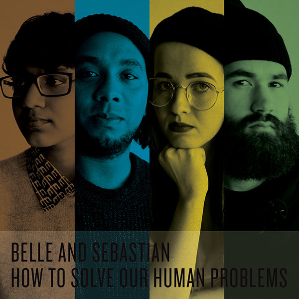 Belle and Sebastian『How To Solve Our Human Problems』