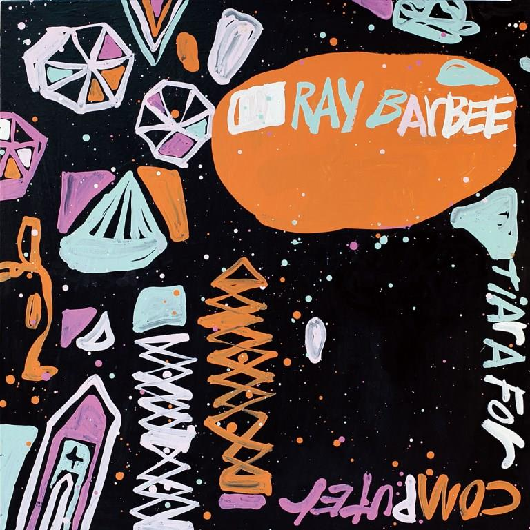 Ray Barbee『Tiara for Computer』