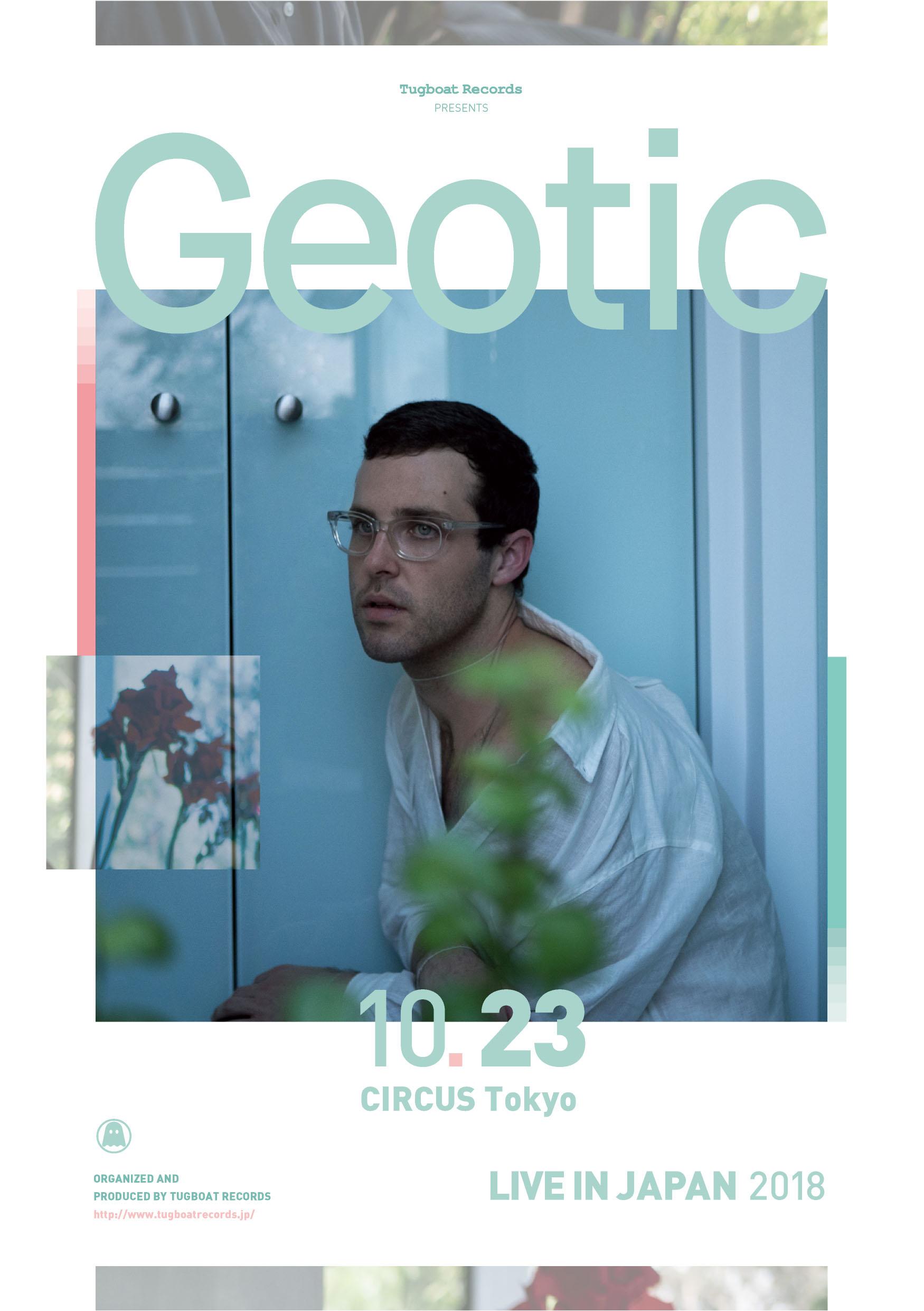 Will Wiesenfeldのプロジェクト、Geotic。日本先行リリースの『Traversa』を引っ提げ、10/23(火)CIRCUS Tokyo にて公演決定!!