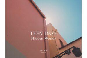 Teen Dazeが来年発売予定のニュー・アルバムから1stシングル「Hidden Worlds」をリリース!