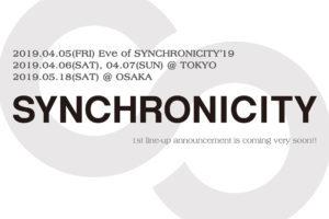 『SYNCHRONICITY'19』、渋谷9会場にて過去最大規模での開催決定!東京は4/5の前夜祭に加え4/6・4/7の2DAYS、5月には大阪で初開催!