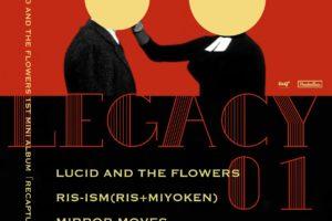Lucid And The Flowers、1stミニアルバムリリースパーティー開催&先行配信開始