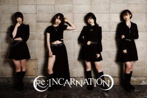 Re:INCARNATION、主催公演と新曲「X-DAY」に込めた想いを熱く語る!!!!